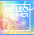 poster with lettering hello summer vector image