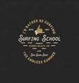surfing school vintage emblem retro logo design vector image vector image