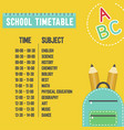 back to school poster template school time table vector image