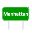 Manhattan green road sign vector image vector image