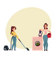 Pretty young woman housewife washing and vacuum vector image