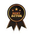 best actor award rosette ribbon image vector image