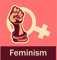 feminism concept of female power vector image vector image