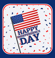 happy independence day background with confetti vector image vector image