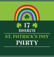 st patricks day party poster with a rainbow vector image