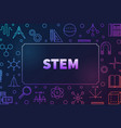 stem colored horizontal frame education vector image
