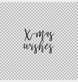x-mas wishes transparent background vector image