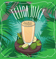 fresh pineapple guava or feijoa juice in glass vector image vector image