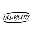 happy new years greeting typography vector image