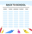 back to school poster template school time table vector image vector image