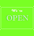 we are open vector image