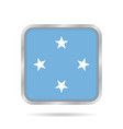 flag of micronesia metallic gray square button vector image