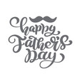 happy fathers day lettering background vector image vector image