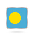 flag of palau shiny metallic gray square button vector image vector image