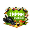 japanese sushi rolls with tea and chopsticks vector image