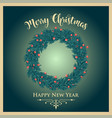 vintage christmas card withh wreath and greetings vector image vector image