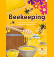 poster of beekeeping honey and bees vector image vector image