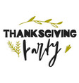 thanksgiving party hand drawn vector image vector image