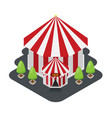 circus tent isometric flat design vector image vector image