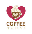 coffee house emblem with cup of hot drink vector image vector image