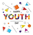 happy youth day abstract retro background card vector image vector image