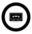retro audio cassette icon black color in round vector image vector image