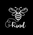 bee kind word for print vector image vector image