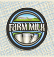 logo for farm milk vector image