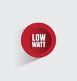 low watt element design vector image