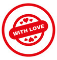 with love stamp seal rounded icon vector image