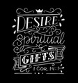hand lettering with bible verse desire spiritual vector image vector image