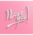 I Love You lettering Greeting Card vector image vector image