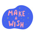 make a wish card with stars and donuts icing vector image vector image