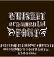 ornamental whiskey font hand drawn letters and vector image
