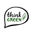 think green handwritten ecological quote vector image vector image