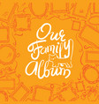 family photo album cover - freehand drawing