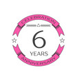 realistic six years anniversary celebration logo vector image vector image