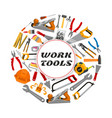 repair construction work tools poster vector image vector image