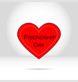 heart of red color with inscriptions friendship vector image
