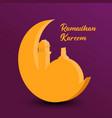 ramadan kareem moon and mosque design ramadhan vector image vector image