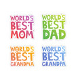 world best relatives cut-out vector image vector image