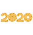 2020 chees text vector image