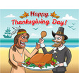 pilgrim and a native american with a roast turkey vector image