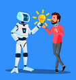 robot gives yellow light bulb to businessman vector image