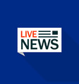 speech bubble live news logo flat style vector image