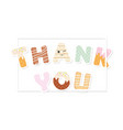 thank you inscription sweet letters vector image vector image