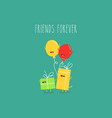ballons gift boxes friends forever vector image vector image