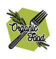 color vintage organic food emblem vector image vector image