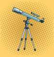 telescope object pop art vector image vector image