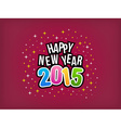 2015 Happy New Year colorful background vector image